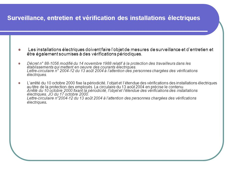 Surveillance, entretien et vérification des installations électriques