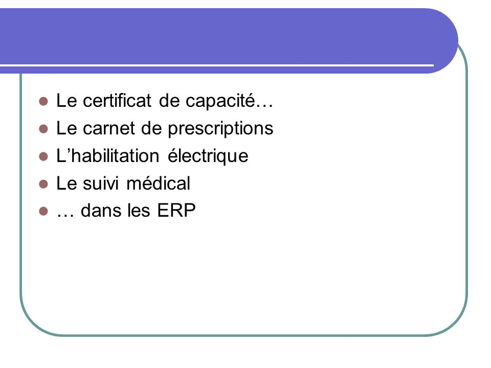 Le certificat de capacité…