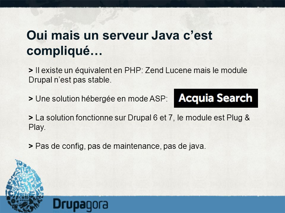Oui mais un serveur Java c'est compliqué…