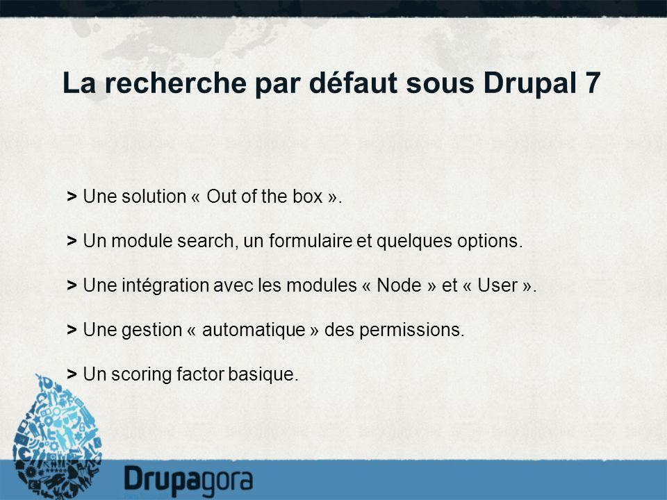 La recherche par défaut sous Drupal 7