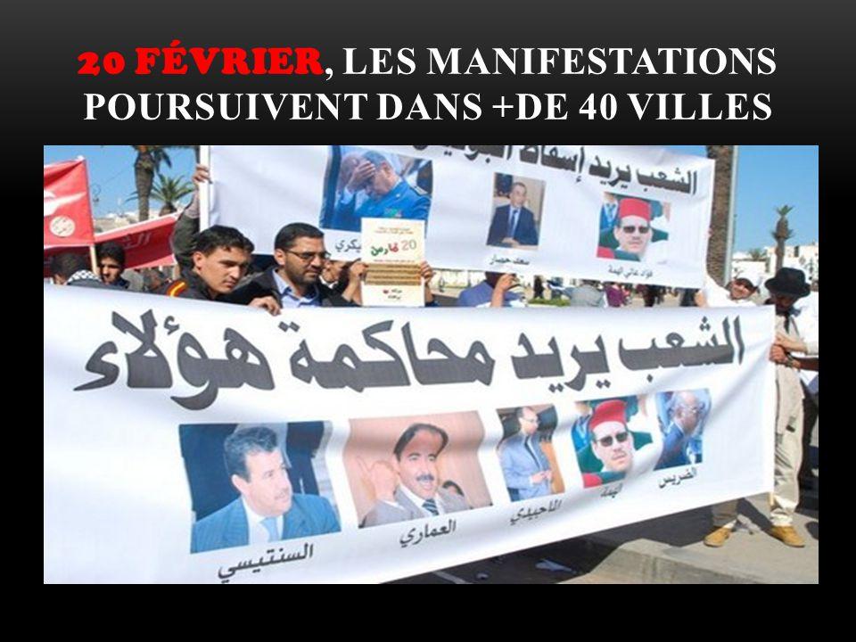 20 Février, les manifestations poursuivent dans +de 40 villes