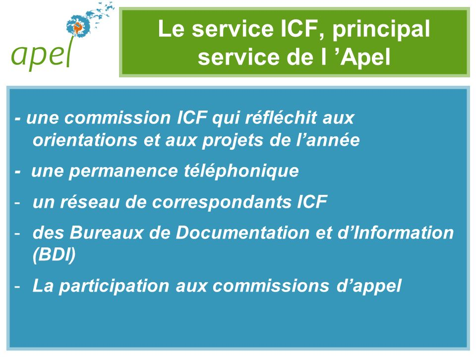 Le service ICF, principal service de l 'Apel