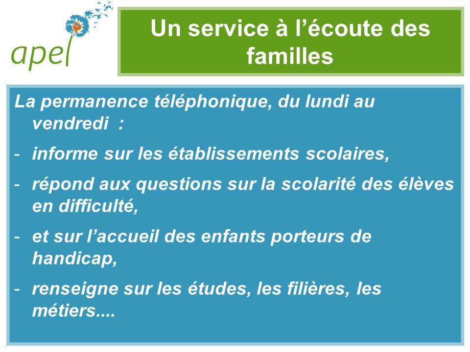 Un service à l'écoute des familles