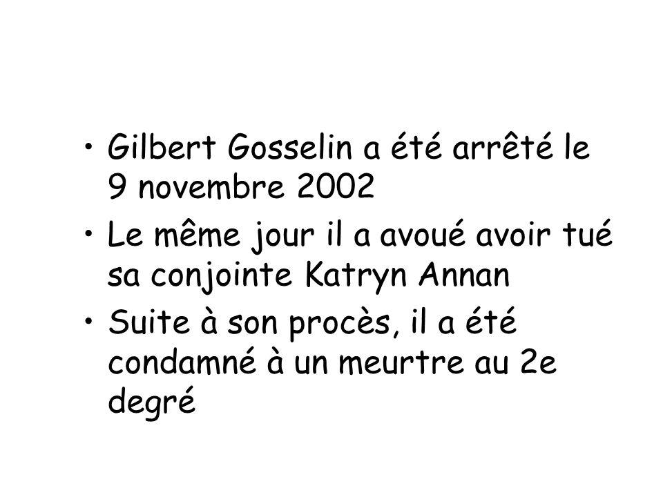 Gilbert Gosselin a été arrêté le 9 novembre 2002