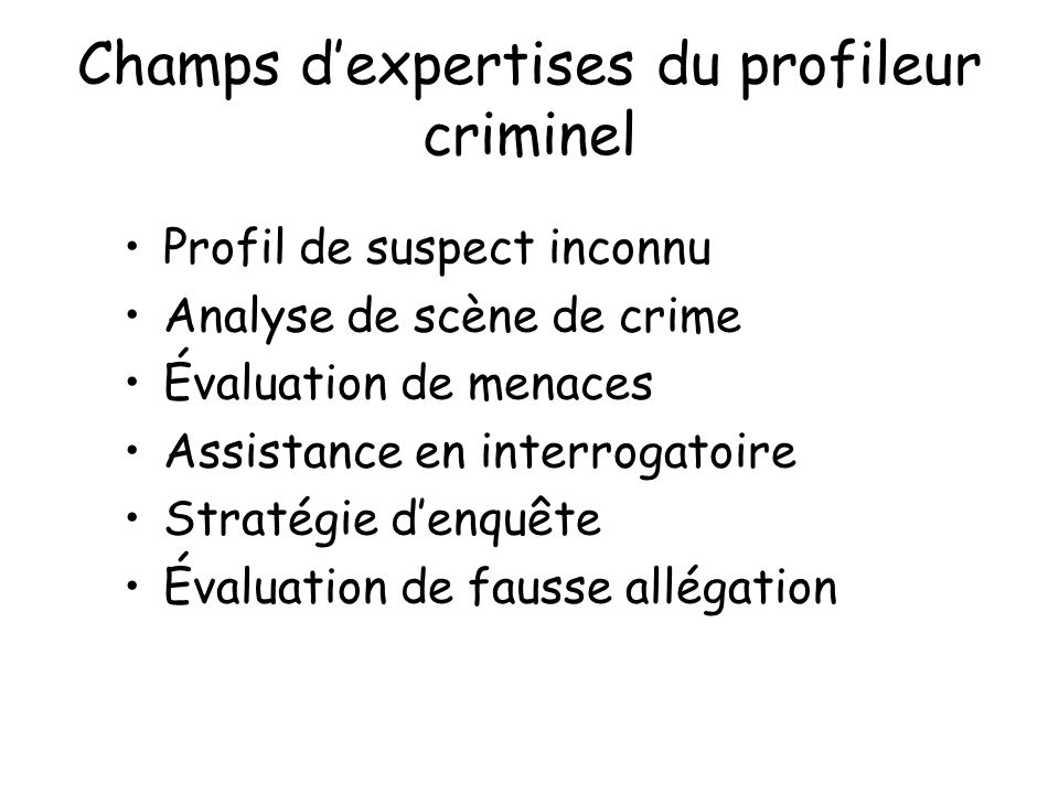 Champs d'expertises du profileur criminel
