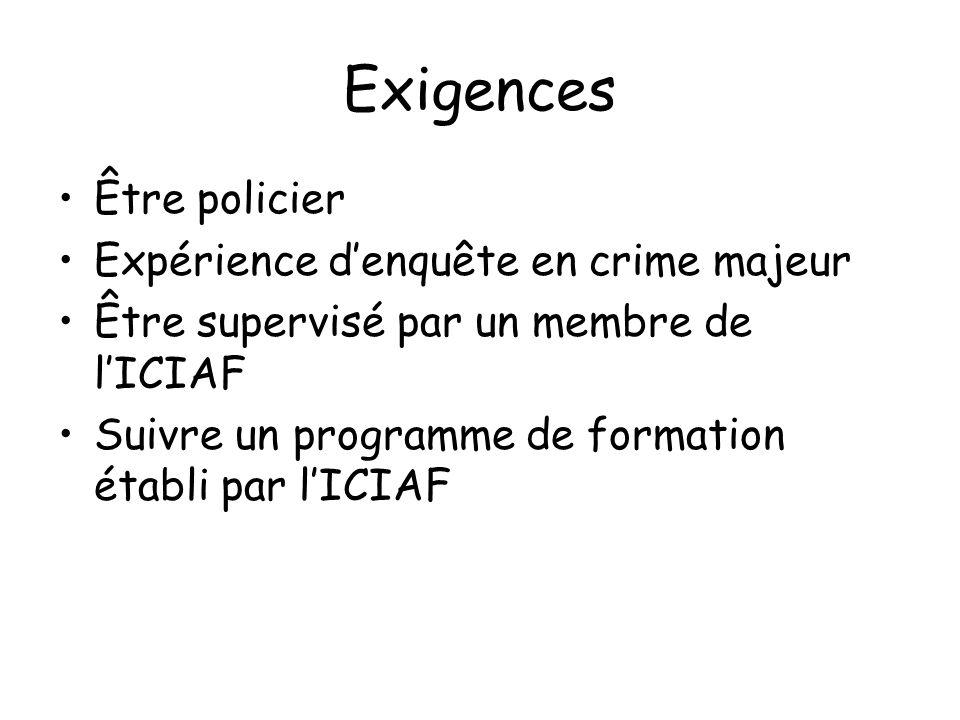 Exigences Être policier Expérience d'enquête en crime majeur