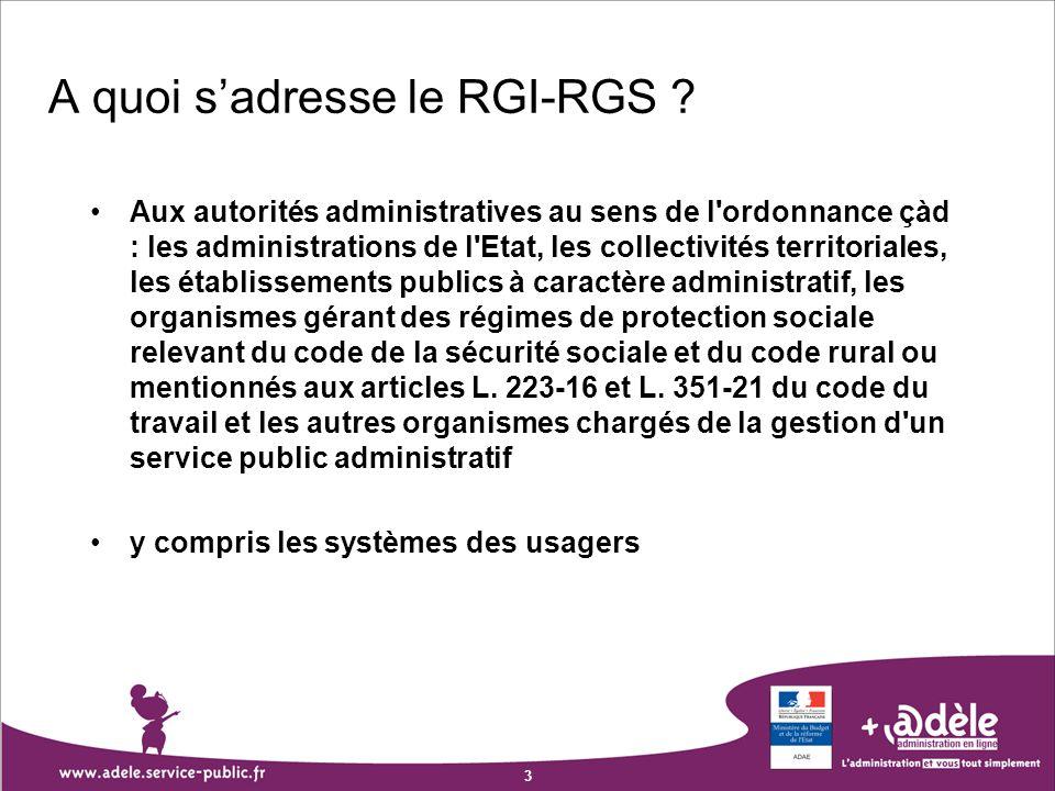 A quoi s'adresse le RGI-RGS