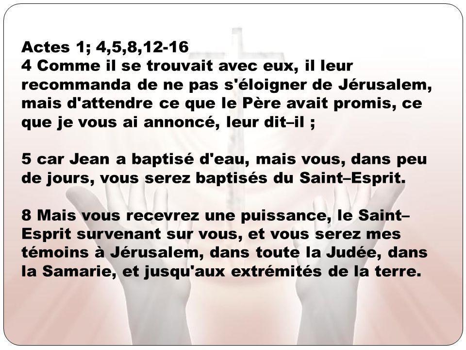 Actes 1; 4,5,8,12-16