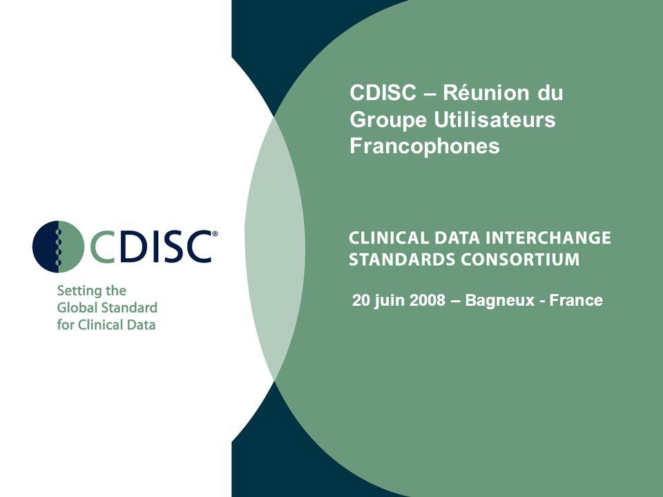 CDISC – Réunion du Groupe Utilisateurs Francophones