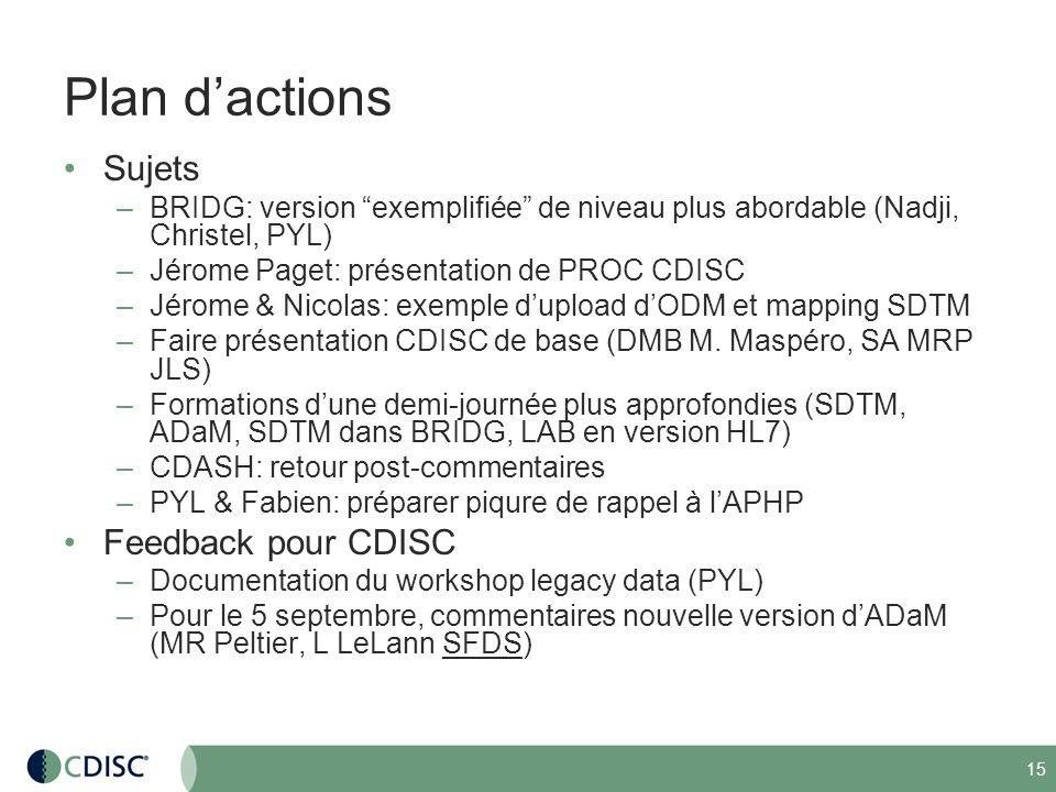 Plan d'actions Sujets Feedback pour CDISC