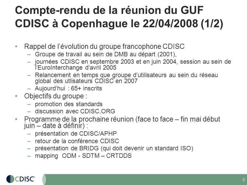 Compte-rendu de la réunion du GUF CDISC à Copenhague le 22/04/2008 (1/2)