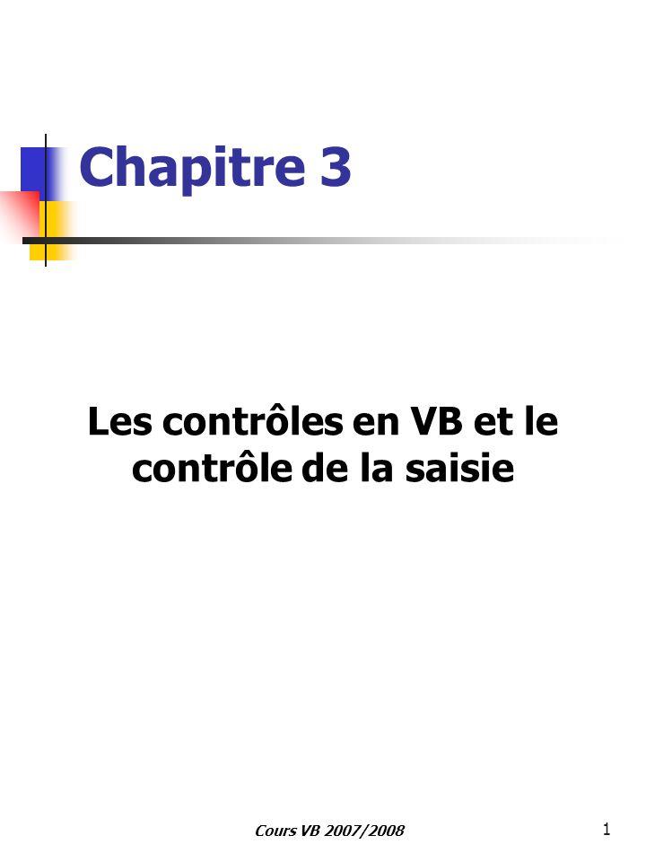 Les contrôles en VB et le contrôle de la saisie