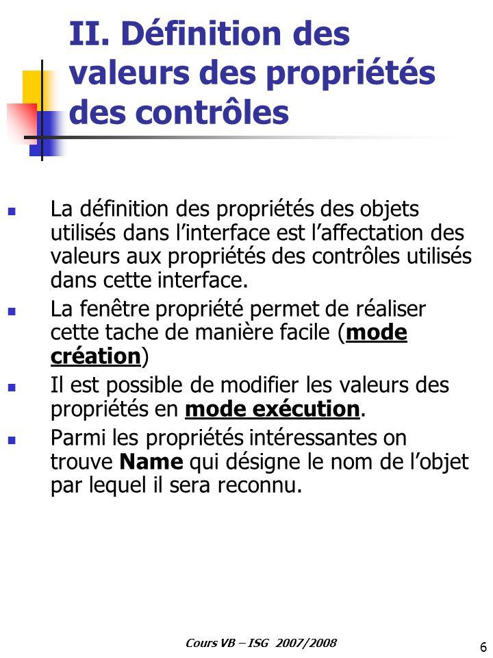 II. Définition des valeurs des propriétés des contrôles