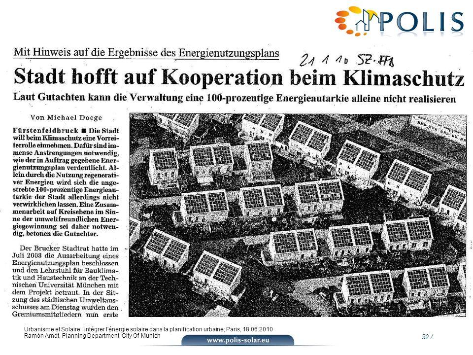 Urbanisme et Solaire : intégrer l énergie solaire dans la planification urbaine; Paris, 18.06.2010 Ramón Arndt, Planning Department, City Of Munich