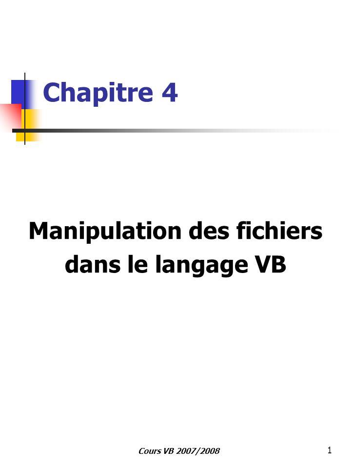 Manipulation des fichiers dans le langage VB