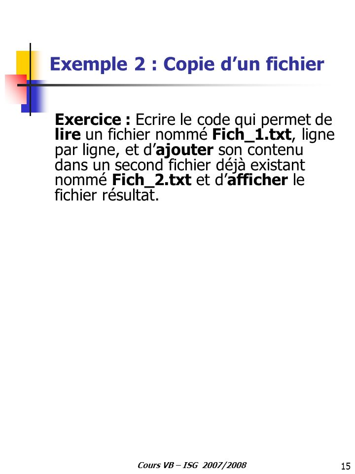 Exemple 2 : Copie d'un fichier