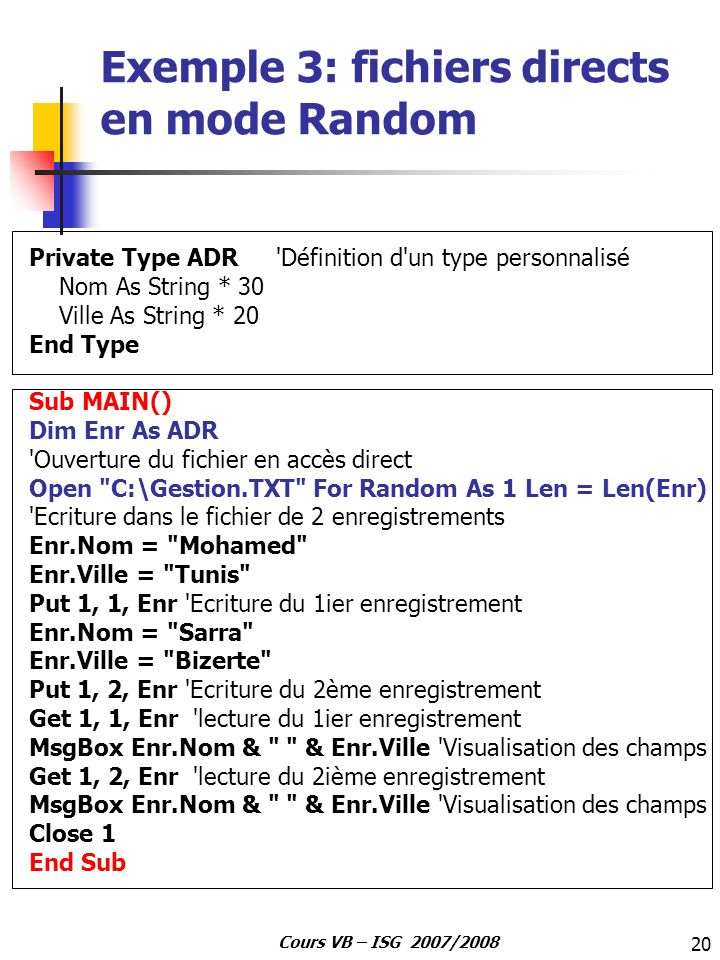Exemple 3: fichiers directs en mode Random