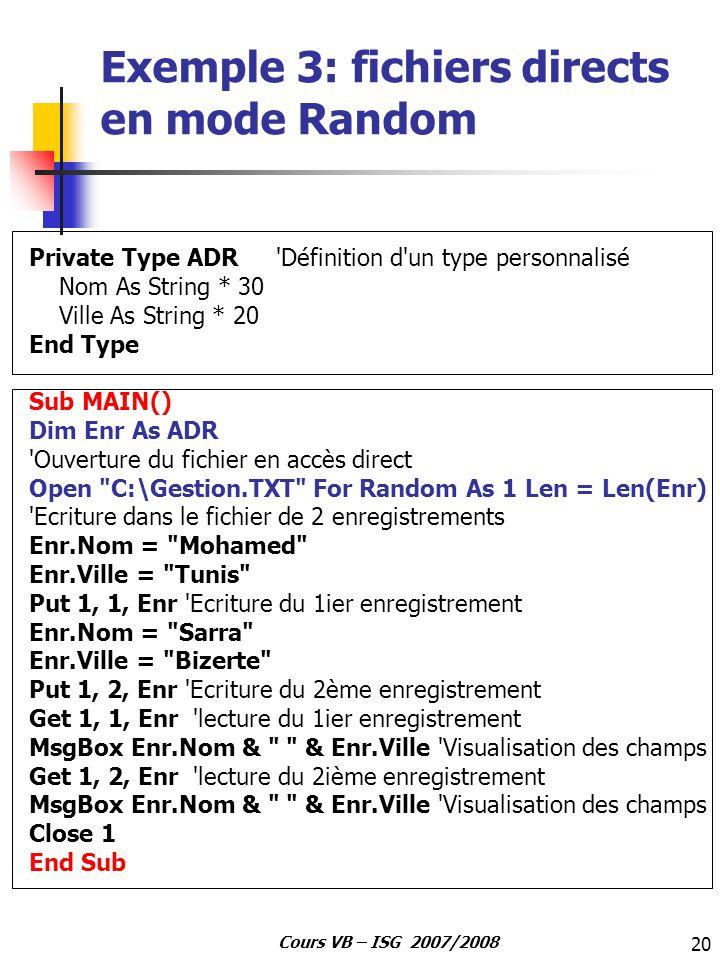 Exemple 3: fichiers directs en mode Random