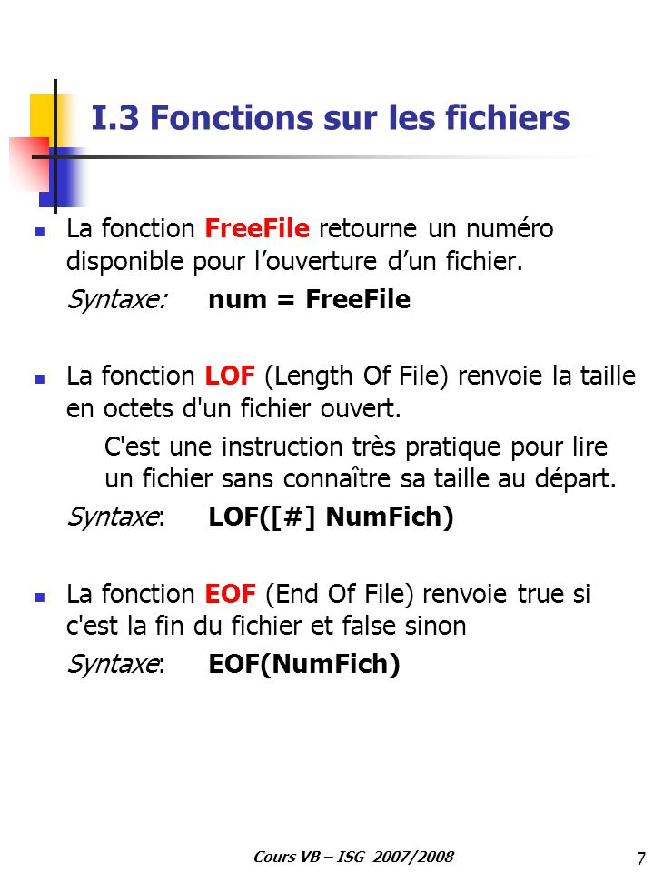 I.3 Fonctions sur les fichiers