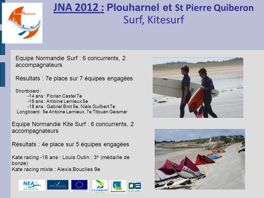 JNA 2012 : Plouharnel et St Pierre Quiberon