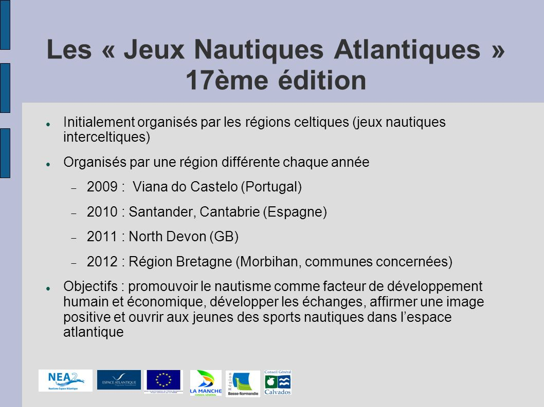 Les « Jeux Nautiques Atlantiques » 17ème édition