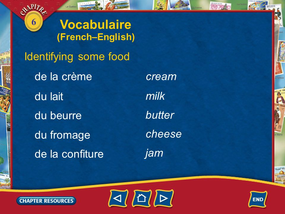 Vocabulaire Identifying some food de la crème cream du lait milk