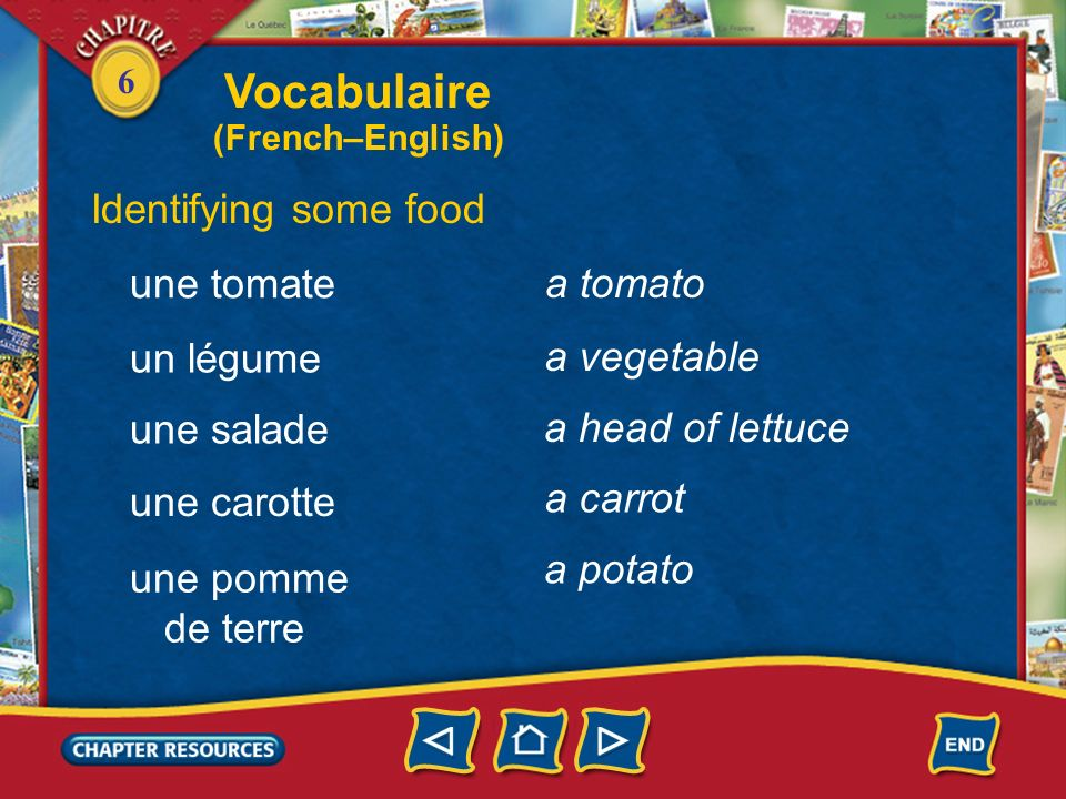 Vocabulaire Identifying some food une tomate a tomato un légume