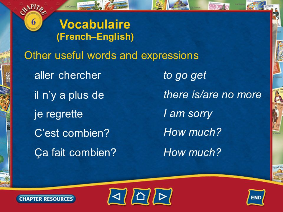 Vocabulaire Other useful words and expressions aller chercher