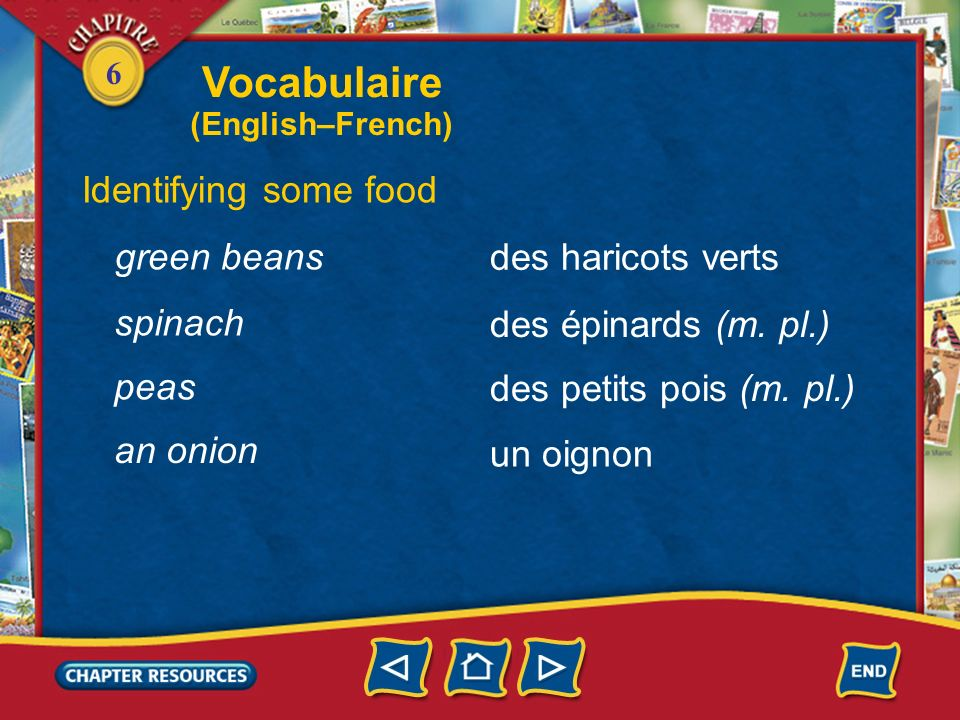Vocabulaire Identifying some food green beans des haricots verts
