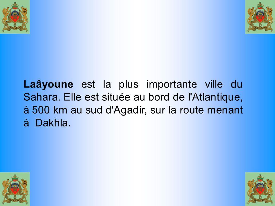 Laâyoune est la plus importante ville du Sahara