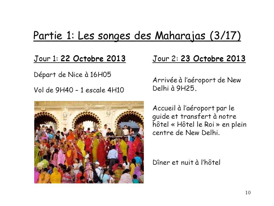 Partie 1: Les songes des Maharajas (3/17)