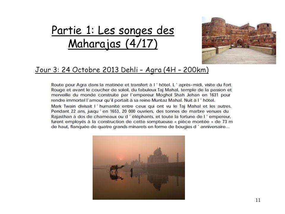 Partie 1: Les songes des Maharajas (4/17)