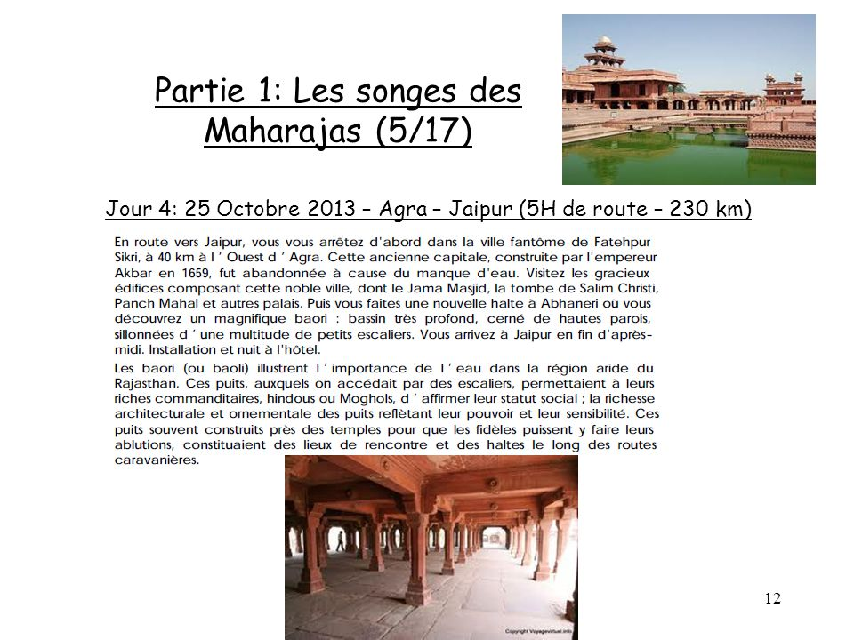 Partie 1: Les songes des Maharajas (5/17)