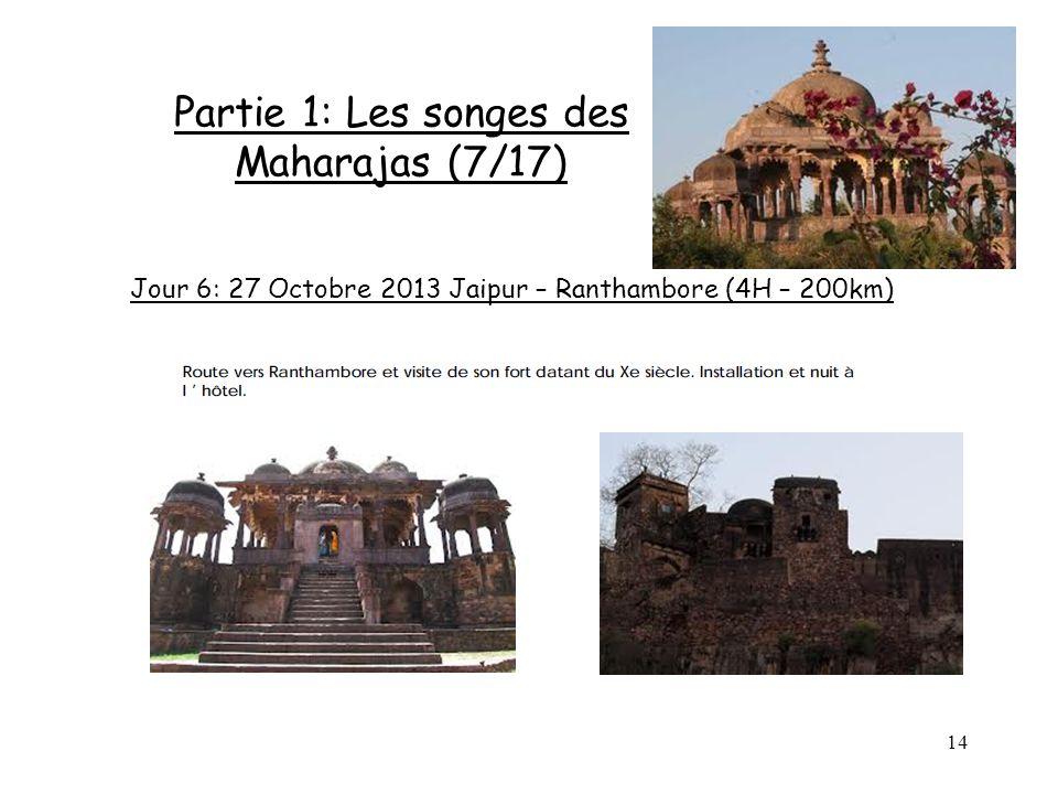 Partie 1: Les songes des Maharajas (7/17)