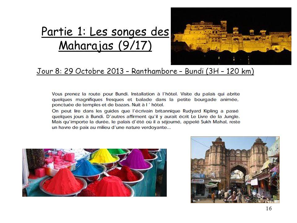 Partie 1: Les songes des Maharajas (9/17)
