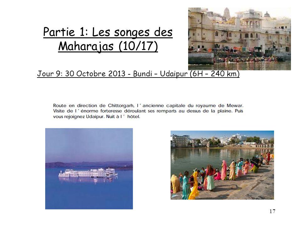 Partie 1: Les songes des Maharajas (10/17)