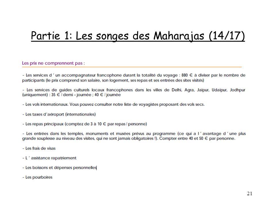 Partie 1: Les songes des Maharajas (14/17)