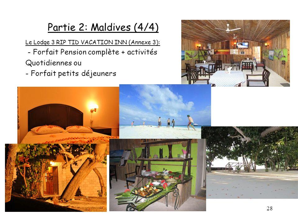 Partie 2: Maldives (4/4) - Forfait Pension complète + activités