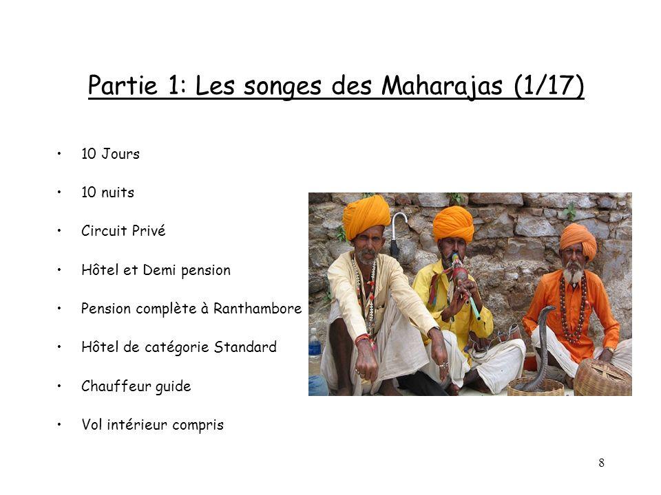 Partie 1: Les songes des Maharajas (1/17)