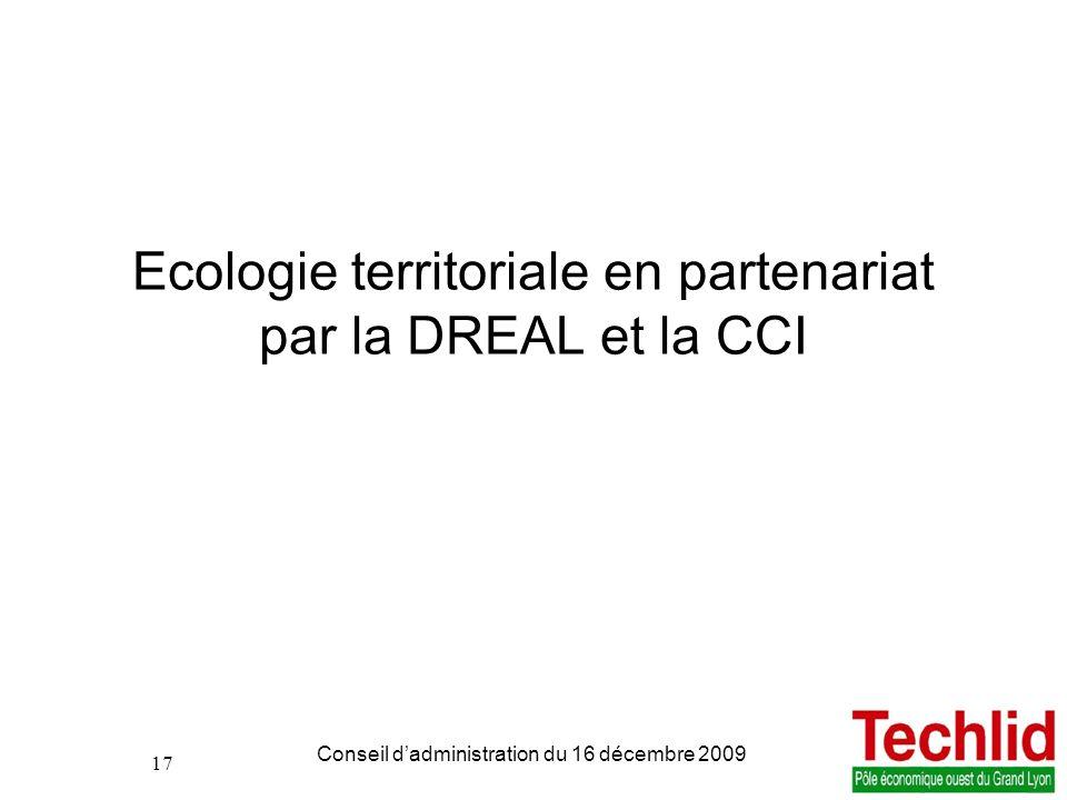 Ecologie territoriale en partenariat par la DREAL et la CCI