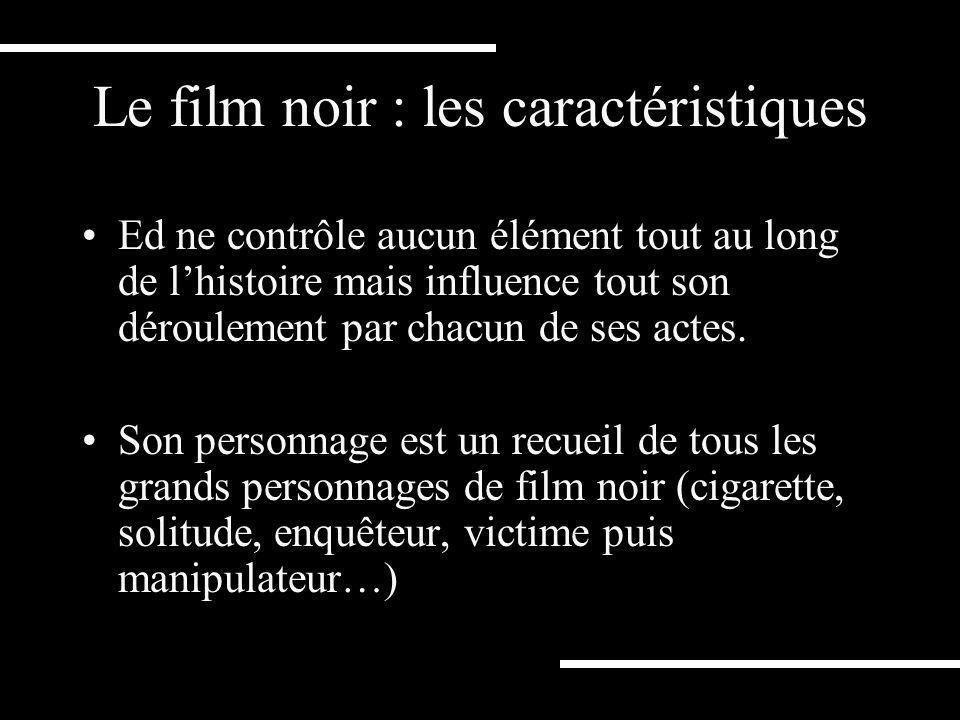 Le film noir : les caractéristiques