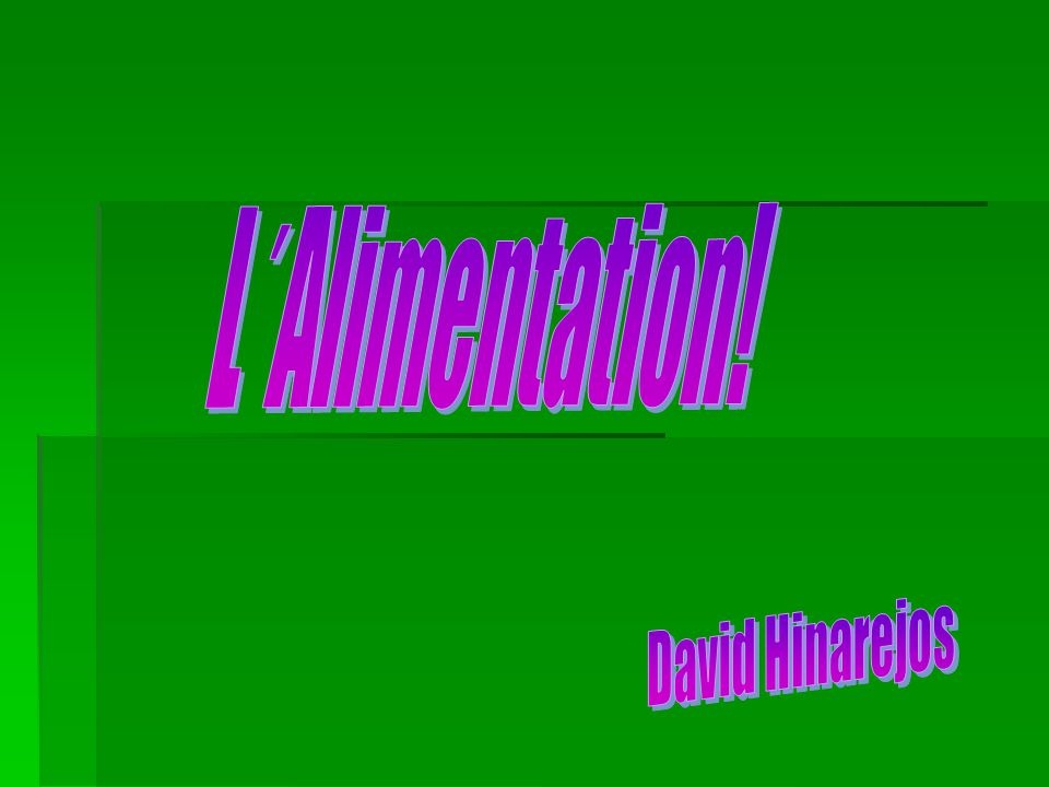 L´Alimentation! David Hinarejos