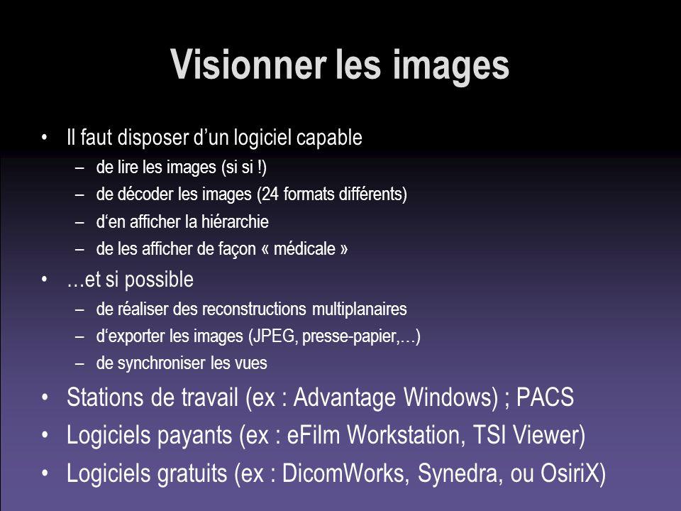 Visionner les images Il faut disposer d'un logiciel capable. de lire les images (si si !) de décoder les images (24 formats différents)