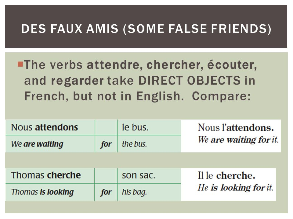 des faux amis (some false friends)