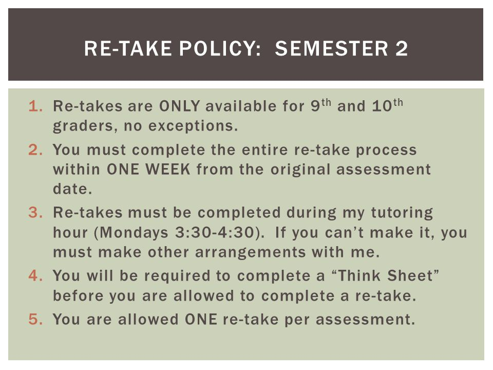 Re-take policy: Semester 2