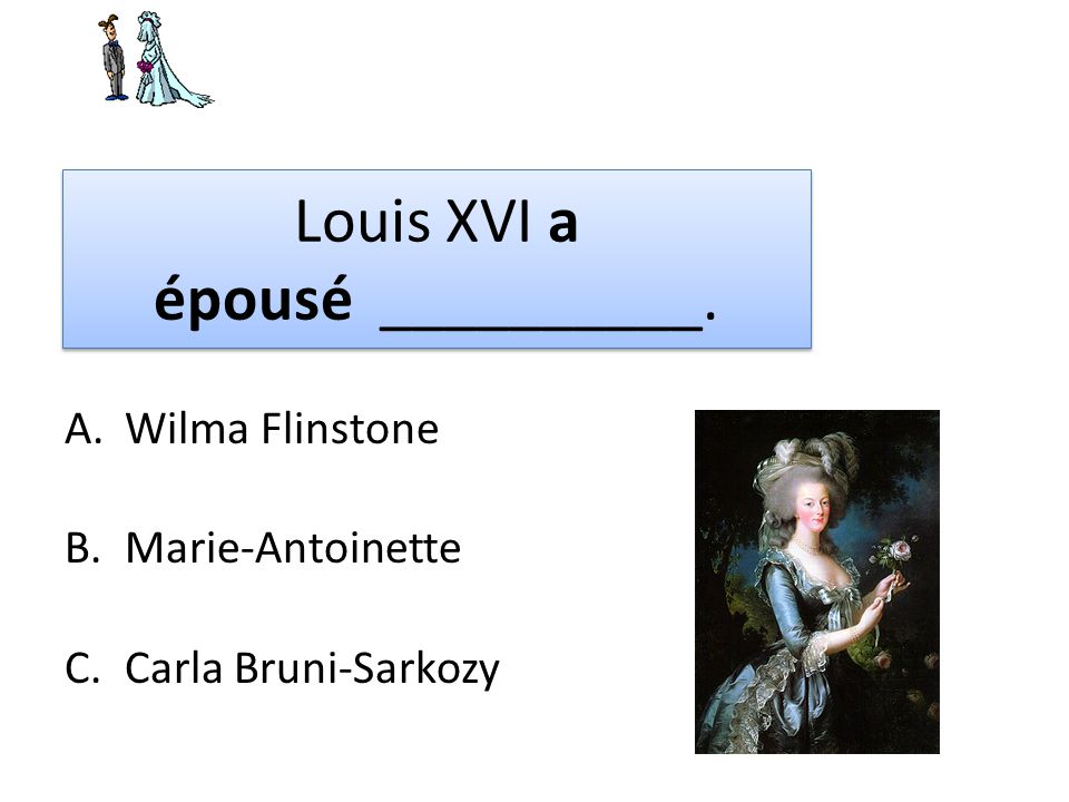 Louis XVI a épousé __________.
