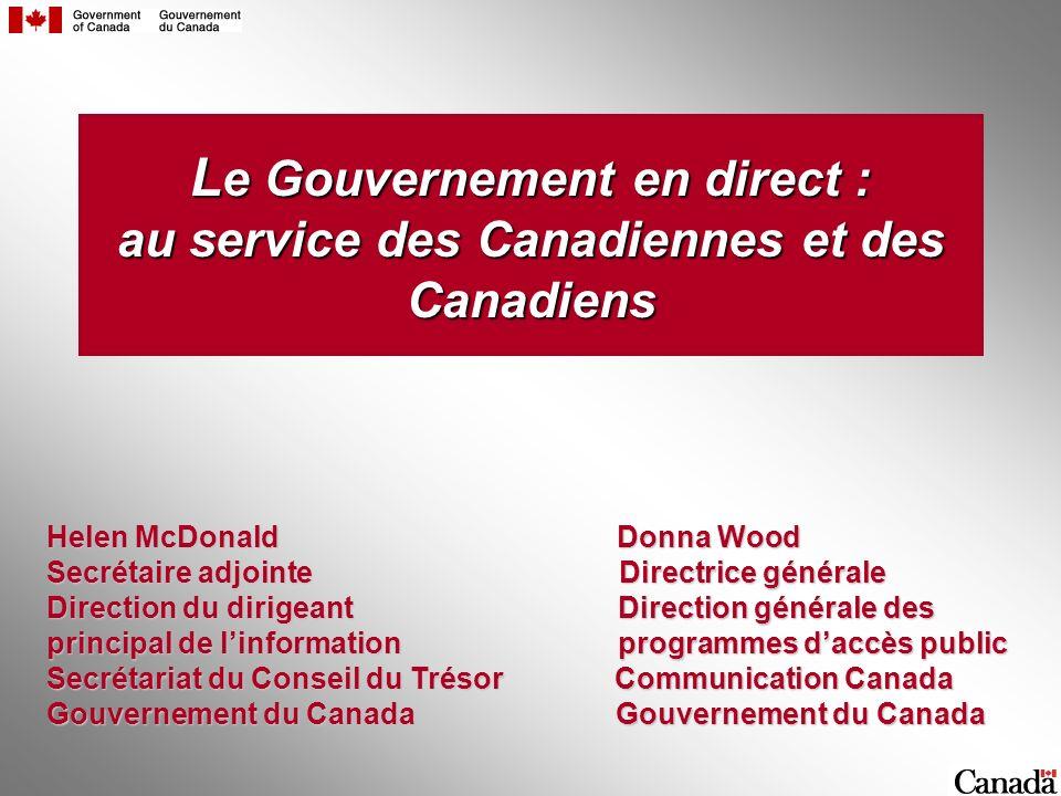 Le Gouvernement en direct : au service des Canadiennes et des Canadiens