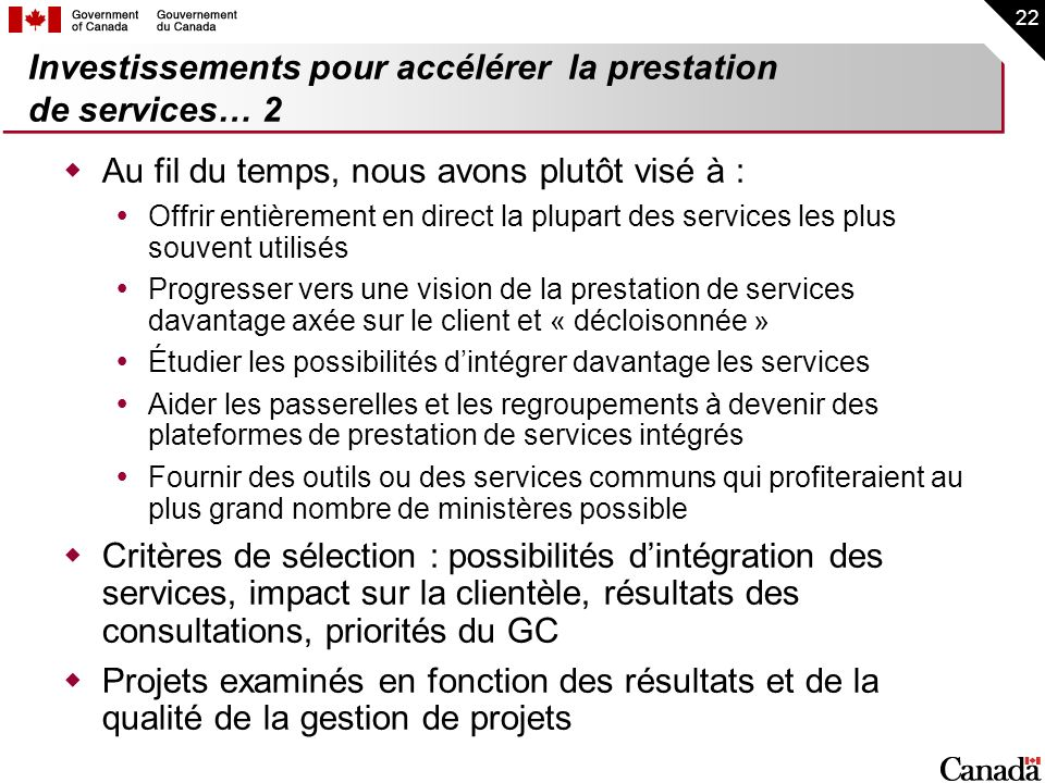 Investissements pour accélérer la prestation de services… 2