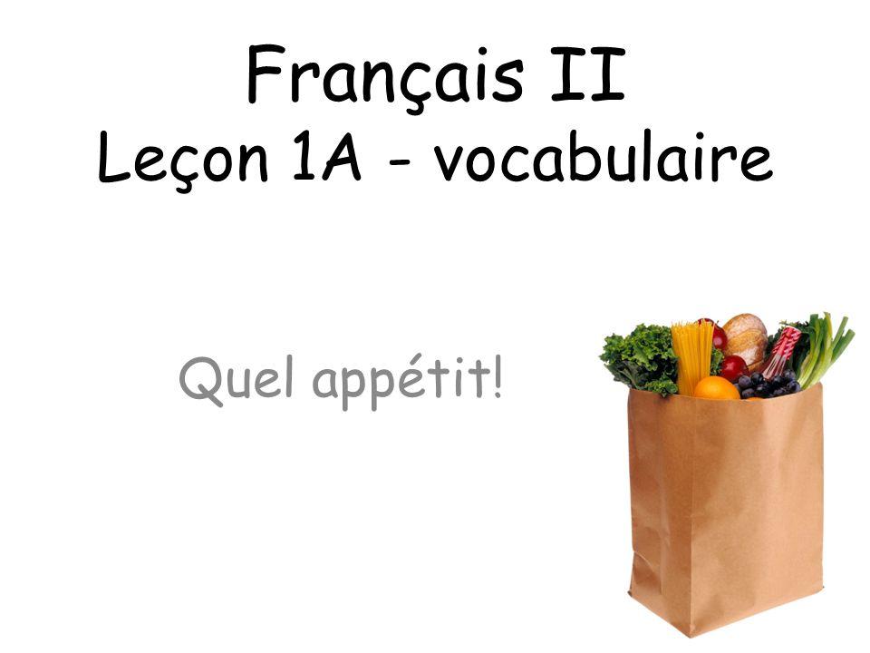 Français II Leçon 1A - vocabulaire