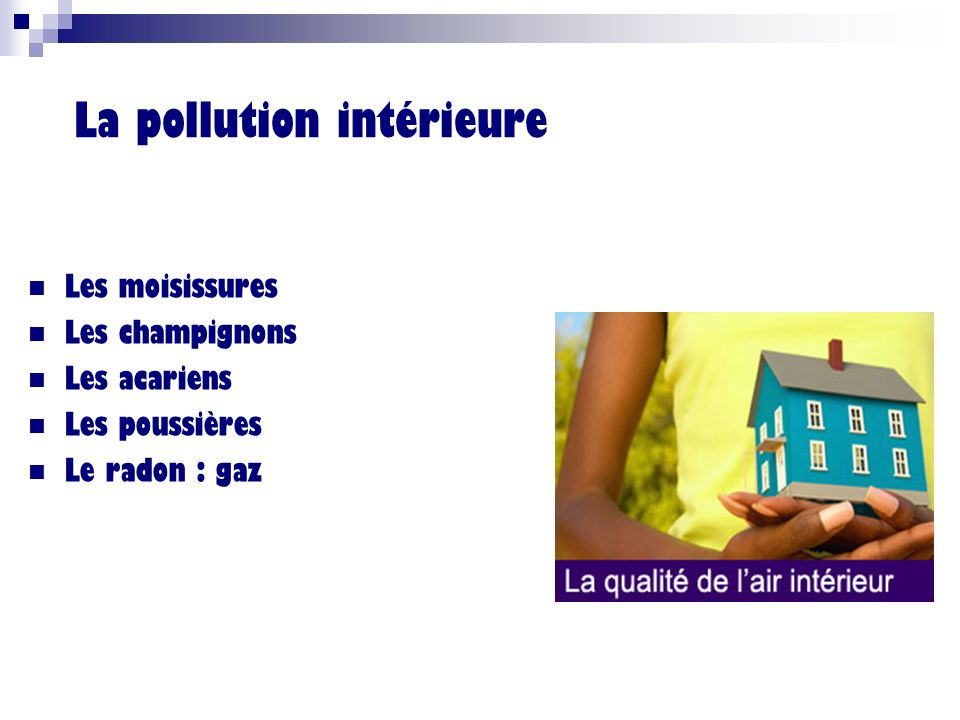 La pollution intérieure